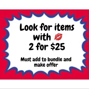 2 For $25 Sale **Read**